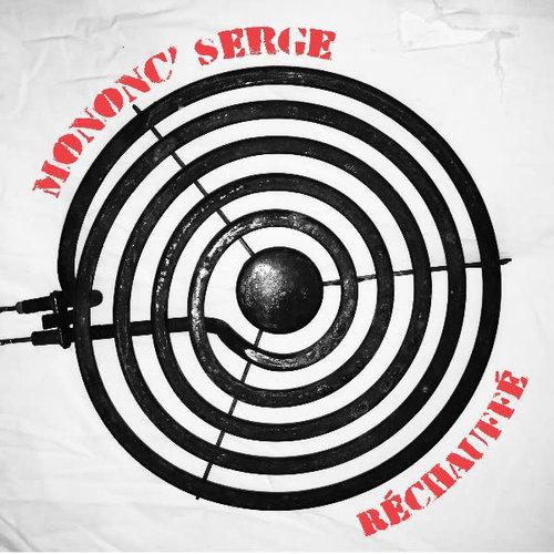 Mononc' Serge - Réchauffé  [NEW]