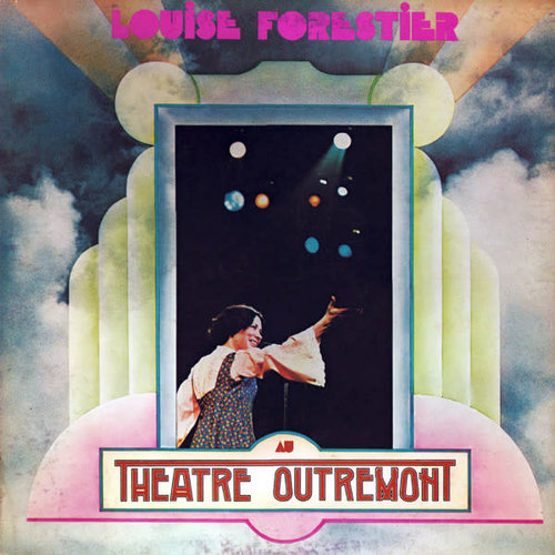 Louise Forestier - Au Théâtre Outremont  [USED]