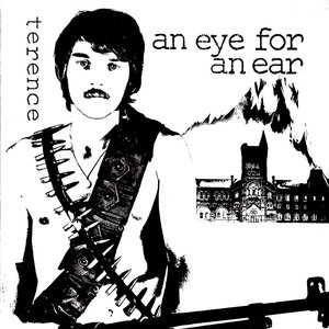 Terence - An Eye For An Ear  [USED]