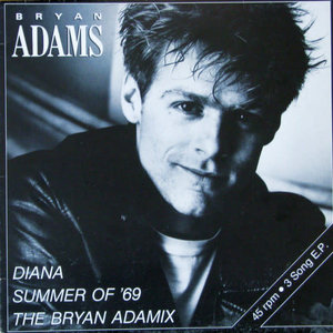 Bryan Adams - Diana / Summer Of '69 / The Bryan Adamix  [USED]