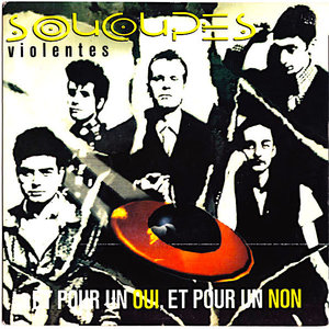 """Soucoupes Violentes - Et Pour Un Oui Et Pour Un Non (7"""") [USED]"""