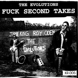 """The Evolutions / The Smuts - Fuck Second Takes / Rock And Roll, Baby! (7"""") [USED]"""