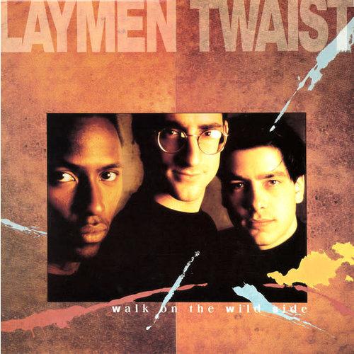 "Laymen Twaist - Walk On The Wild Side (12"") [USED]"