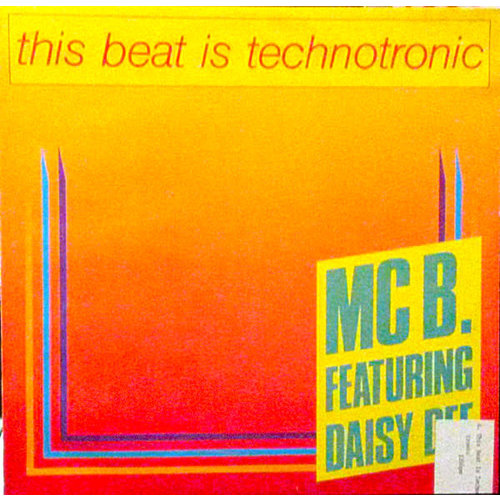 """MC B Featuring Daisy Dee - This Beat Is Technotronic (12"""") [USED]"""