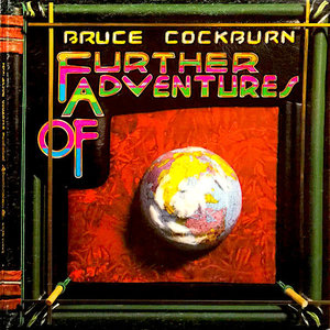 Bruce Cockburn - Further Adventures Of  [USED]