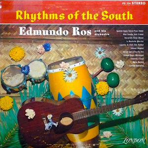 Edmundo Ros & His Orchestra - Rhythms Of The South  [USED]