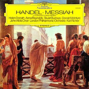Georg Friedrich Händel – Helen Donath · Anna Reynolds · Stuart Burrows · Donald McIntyre, John Alldis Choir · The London Philharmonic Orchestra · Karl Richter - Messiah (Choruses And Arias)  [USED]