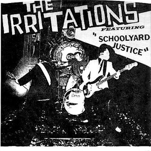 """The Irritations - Schoolyard Justice (7"""") [USED]"""