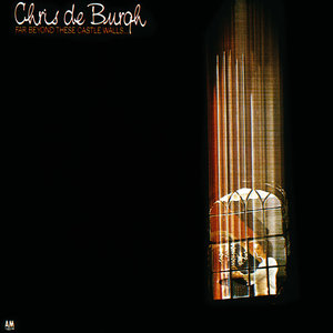 Chris de Burgh - Far Beyond These Castle Walls  [USED]
