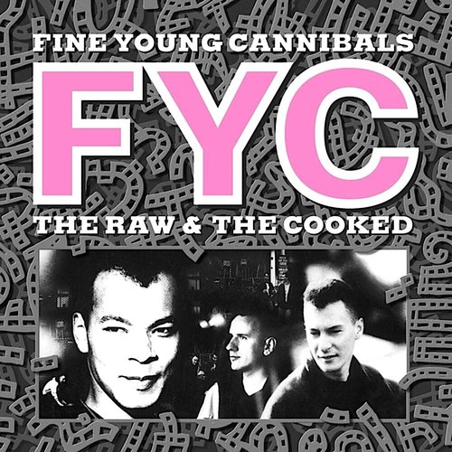 Fine Young Cannibals - The Raw & The Cooked  [USED]