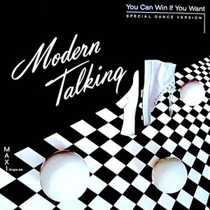 """Modern Talking - You Can Win If You Want (Special Dance Version) (12"""") [USED]"""