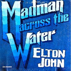 Elton John - Madman Across The Water  [USED]
