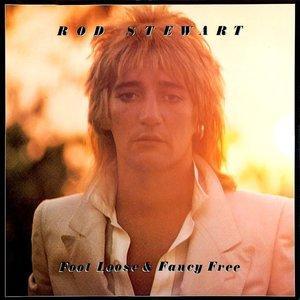 Rod Stewart - Foot Loose & Fancy Free  [USED]