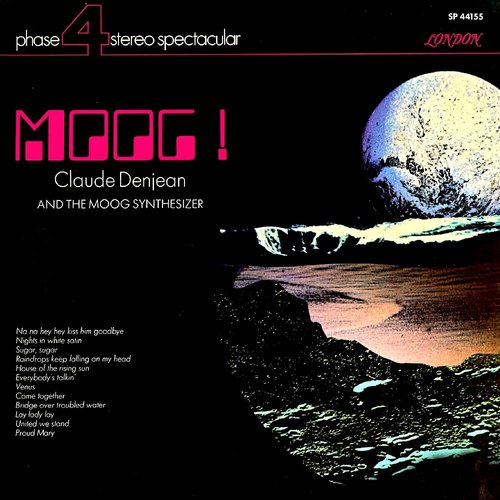 Claude Denjean - Moog! Claude Denjean And The Moog Synthesizer  [USED]
