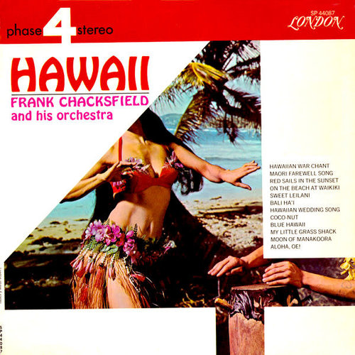 Frank Chacksfield & His Orchestra - Hawaii  [USED]
