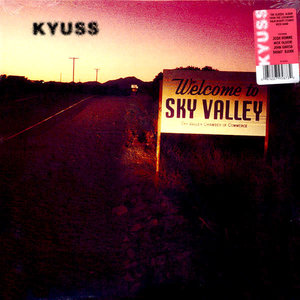 Kyuss - Welcome To Sky Valley  [USED]