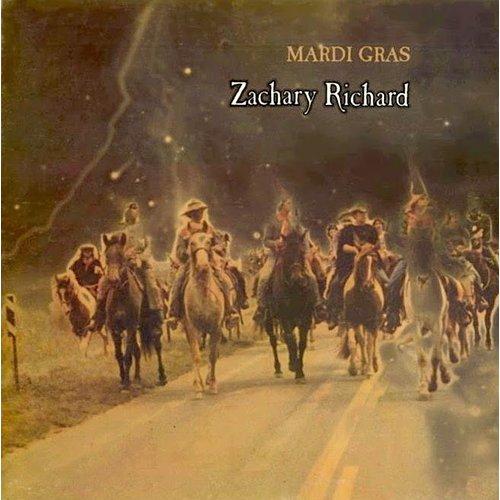 Zachary Richard - Mardi Gras  [USED]