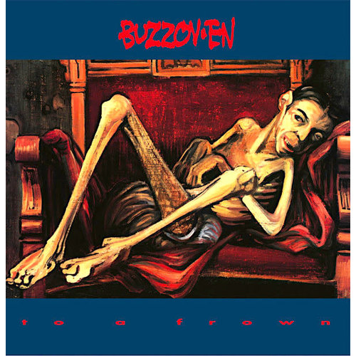 Buzzov•en - To A Frown  [USED]