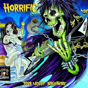 Horrific - Your Worst Nightmare (Blue/Green Split Vinyl) [USED]