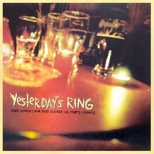 Yesterday's Ring - Onze Chansons Pour Faire Pleurer Les Morts-Vivants (Limited Edition - Root Beer Coloured Vinyl) [NEUF]