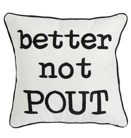 Raz Imports Better Not Pout Pillow