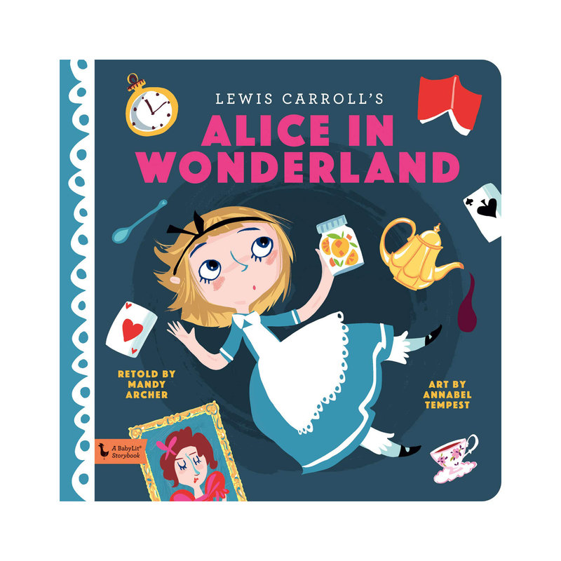 GIBBS SMITH PUBLISHER ALICE IN WONDERLAND: A BABYLIT STORYBOOK