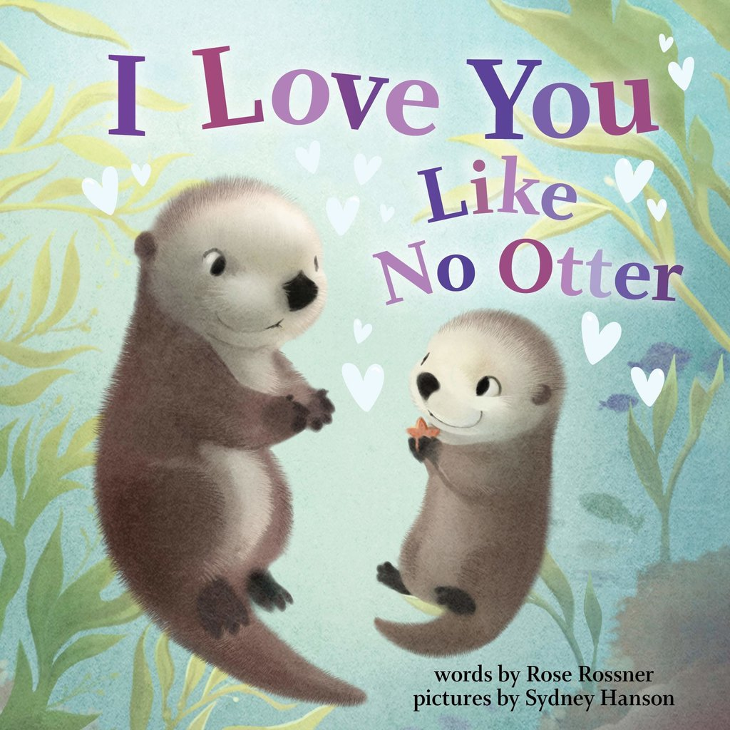 SOURCEBOOKS I LOVE YOU LIKE NO OTTER