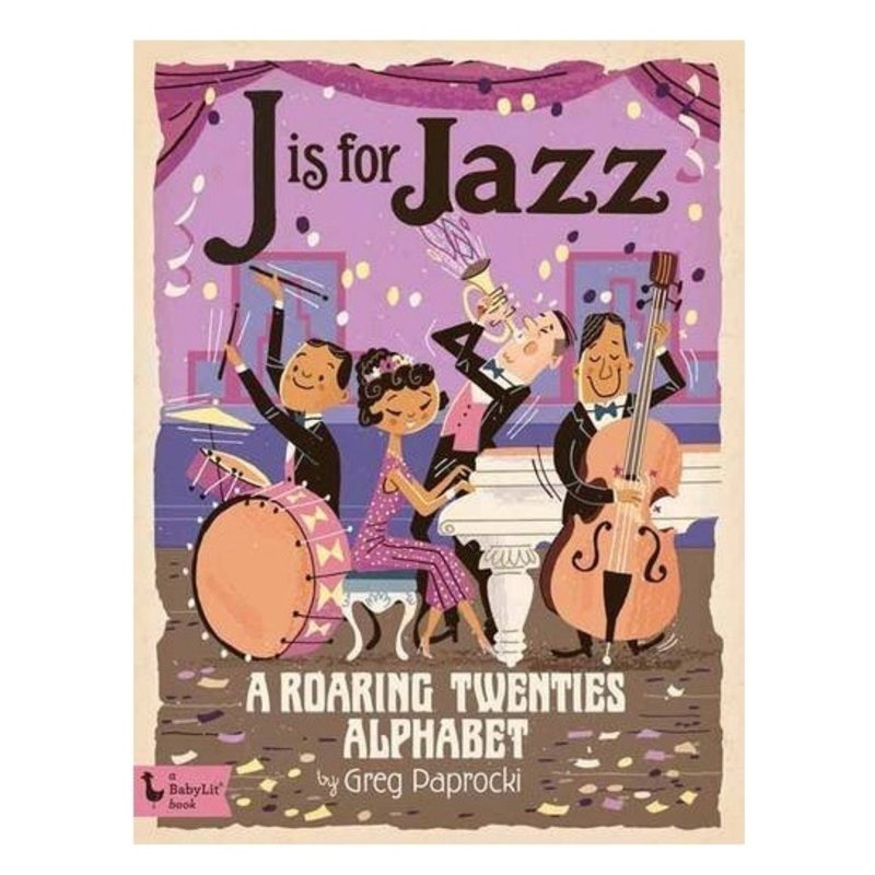 GIBBS SMITH PUBLISHER J IS FOR JAZZ
