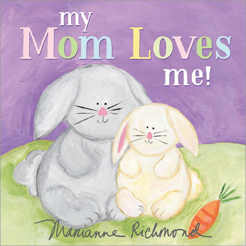 SOURCEBOOKS MY MOM LOVES ME!