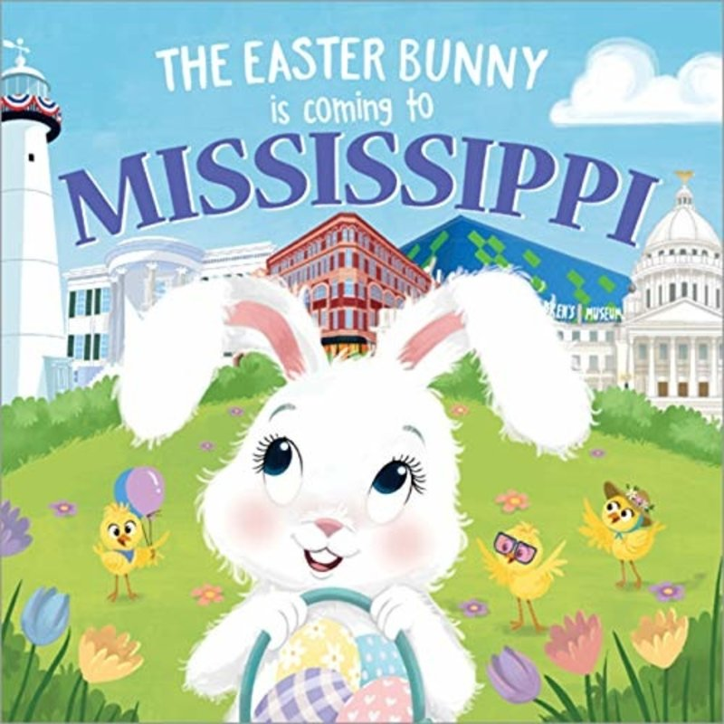 SOURCEBOOKS THE EASTER BUNNY IS COMING TO MISSISSIPPI