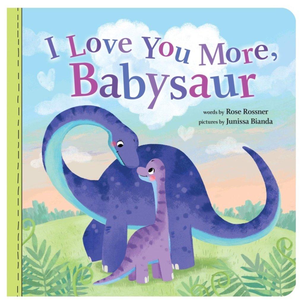SOURCEBOOKS I LOVE YOU MORE, BABYSAUR