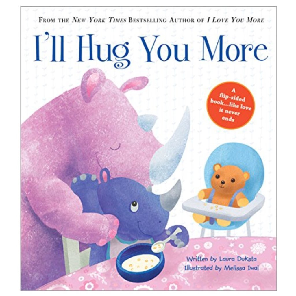 SOURCEBOOKS I'LL HUG YOU MORE
