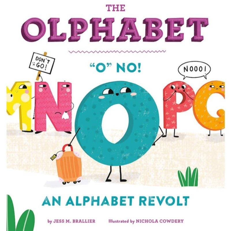 "HATCHETTE BOOK GROUP OLPHABET: ""O"" NO! AN ALPHABET REVOLT"
