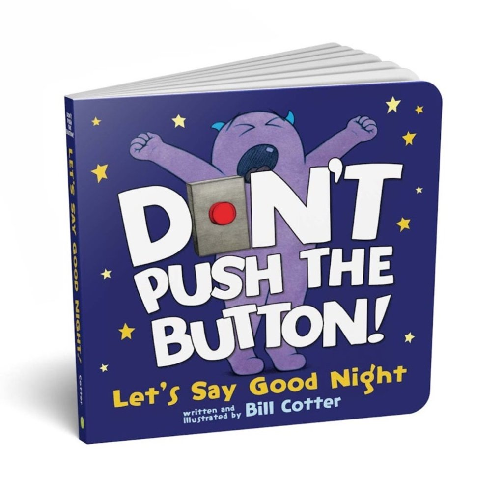 SOURCEBOOKS DON'T PUSH THE BUTTON! LET'S SAY GOOD NIGHT