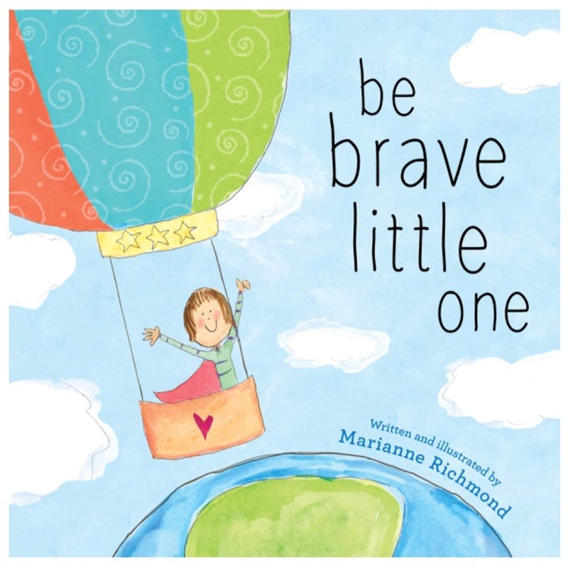 SOURCEBOOKS BE BRAVE LITTLE ONE