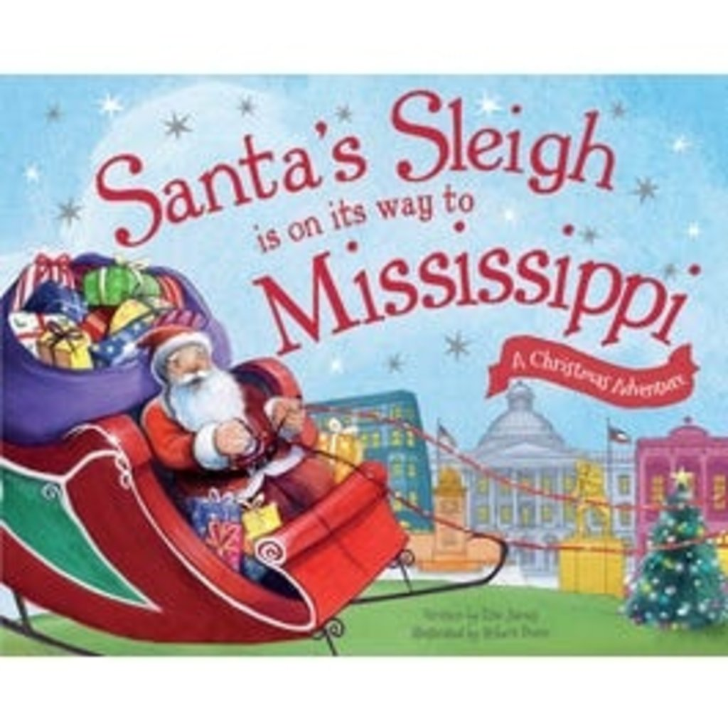 SANTA'S SLEIGH IS ON ITS WAY TO MISSISSIPPI