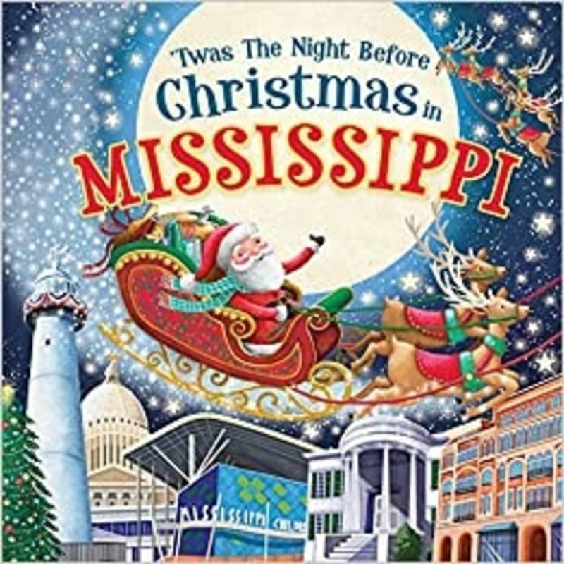 'TWAS THE NIGHT BEFORE CHRISTMAS IN MISSISSIPPI