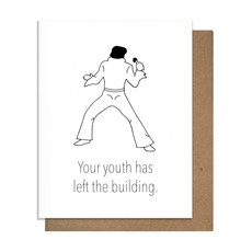 """Pretty Alright Goods Elvis """"Your Youth Has Left the Building"""" Birthday Card"""