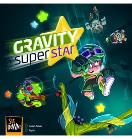 Sit Down! Gravity Superstar (FR/EN)