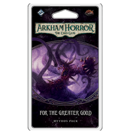 Fantasy Flight Games Arkham Horror LCG - For the Greater Good  (EN)