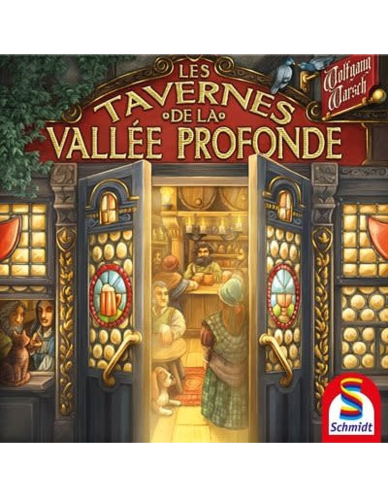Schmidt Les Tavernes de la Vallée Profonde (FR)