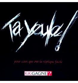 Kikigagne Ta Yeule (FR)