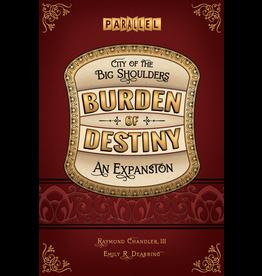 Parallel games City of the Big Shoulders - Burden of Destiny (EN)