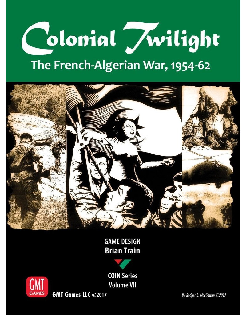 GMT Colonial Twilight - French/Algerian War 1954-62