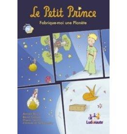 Ludonaute Le Petit Prince - Fabrique-moi une planète (FR)
