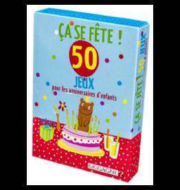 Kikigagne Ça se Fête: 50 jeux pour les anniversaires d'enfants (FR)