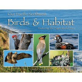 OUR PACIFIC NW BIRDS & HABITAT
