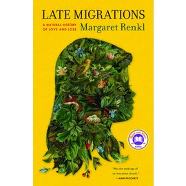 Late Migrations: A Natural History of Love & Loss