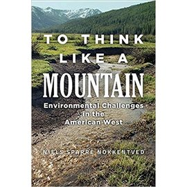 To Think Like a Mountain