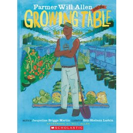 FARMER WILL ALLEN & THE GROWING